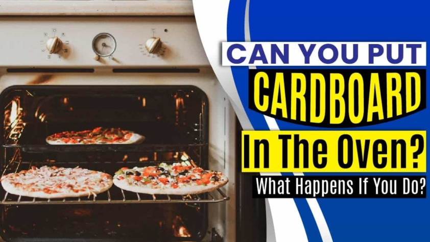 Can You Put Cardboard In The Oven
