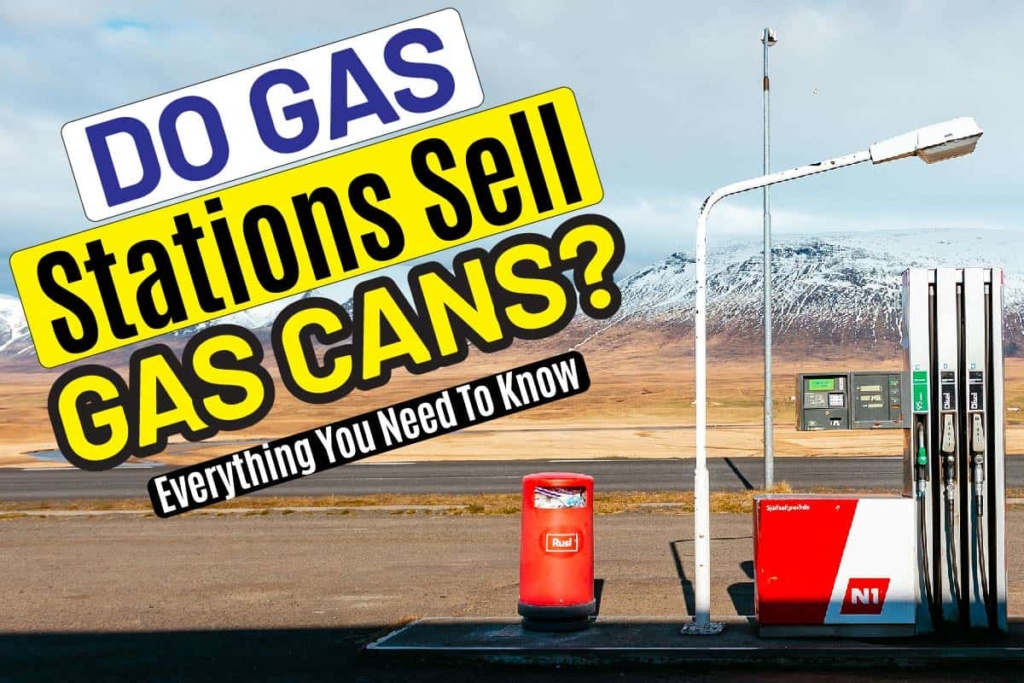 Do Gas Stations Sell Gas Cans