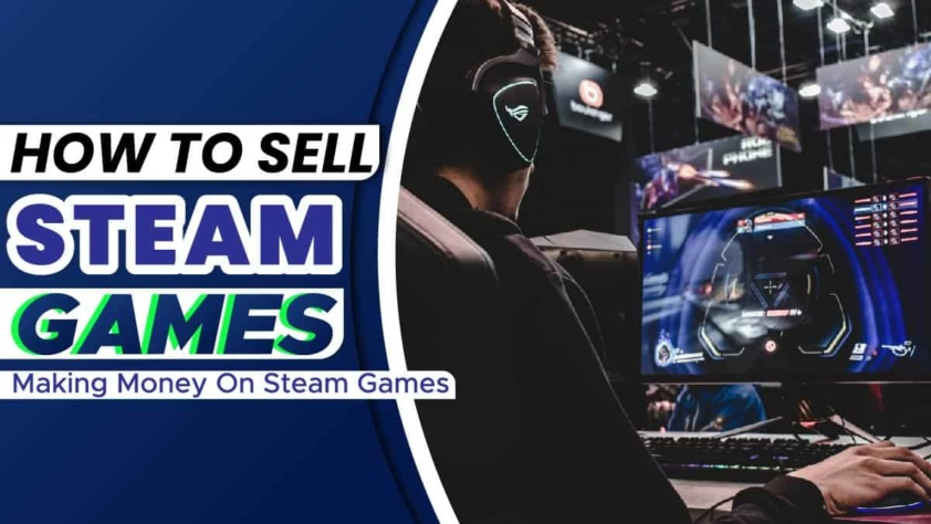 How To Sell Steam Games
