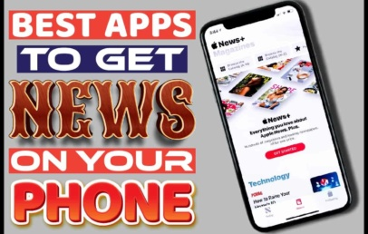 Best Apps to Get News on Your Phone .