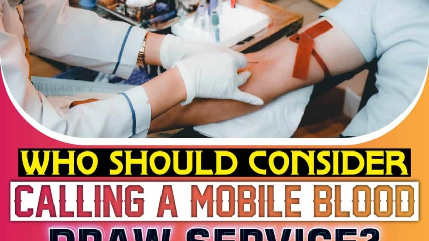Who Should Consider Calling a Mobile Blood Draw Service